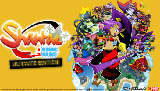 Shantae: Half-Genie Hero's Ultimate Edition dances onto store shelves