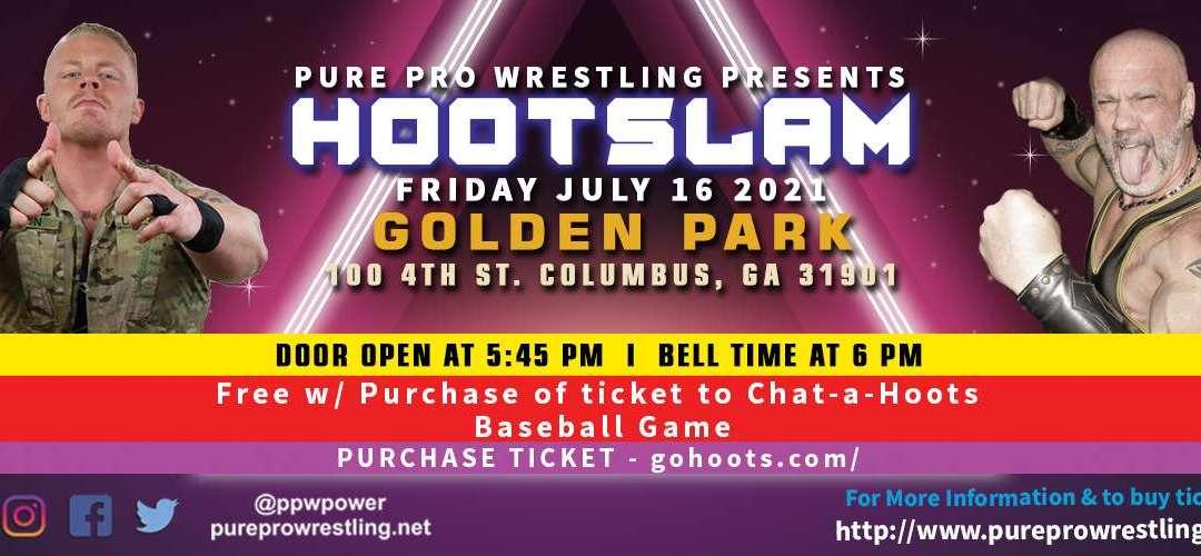 PPW Live: HOOTSLAM in Columbus Georgia – 7/16/2021