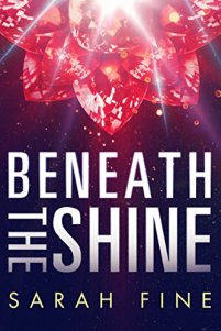 Beneath the Shine