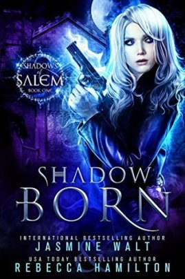 Shadows of Salem 1.0 - Shadow Born
