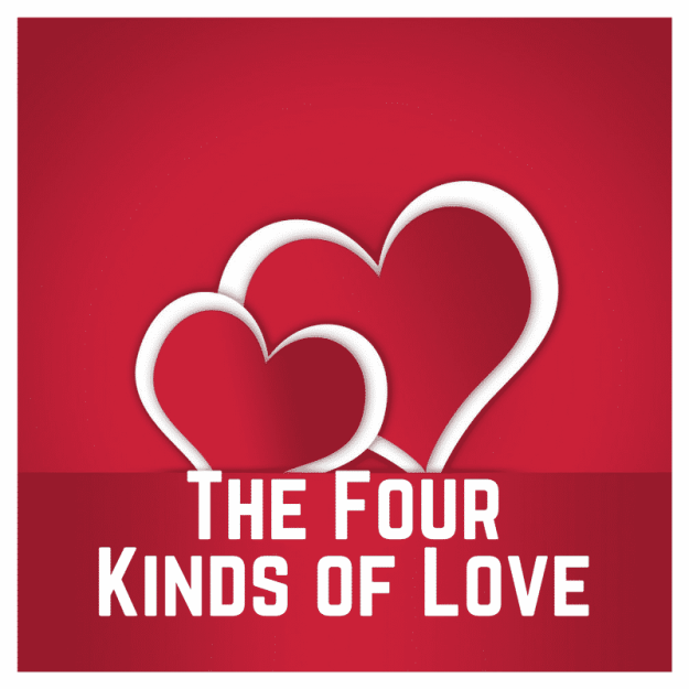 The Four Kinds of Love - Lesson Plan for Valentine's Day (Free Podcast)