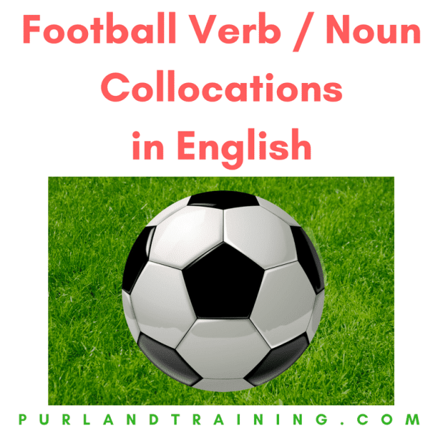 Football Verb / Noun Collocations in English - FREE Infographic