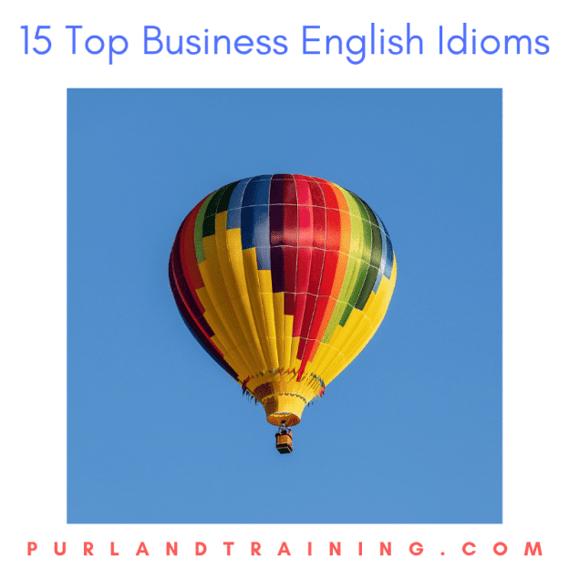 15 Top Business English Idioms