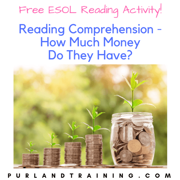 Reading Comprehension – How Much Money Do They Have?