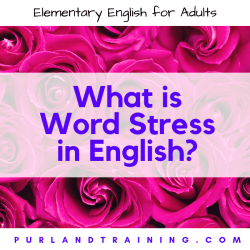 What is Word Stress in English?