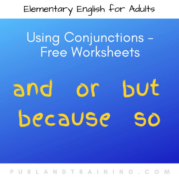 Using Conjunctions - Free Worksheets