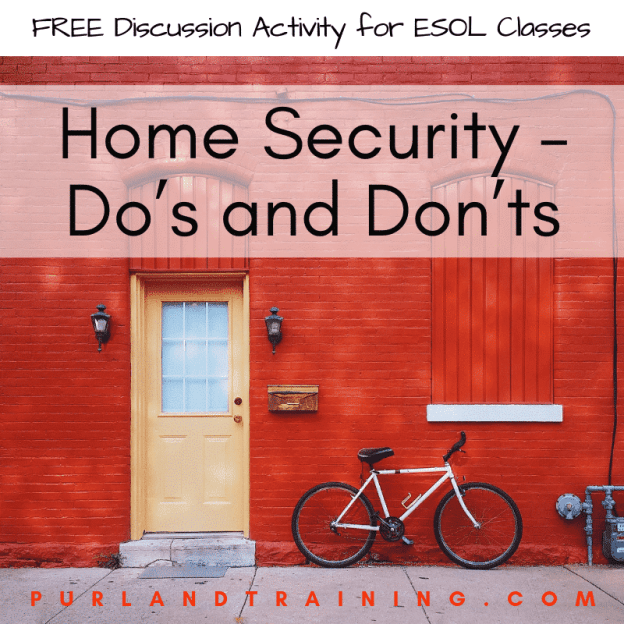 Home Security – Do's and Don'ts (ESOL Discussion Activity)