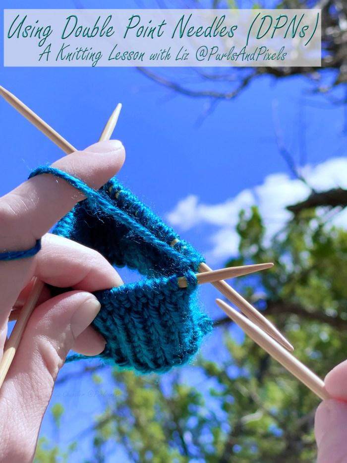 Learn to knit in the round on double point needles (DPNs) in this knitting lesson with Liz Chandler @PurlsAndPixels.