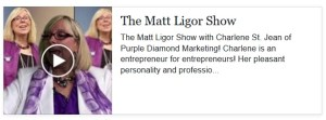 Purple Diamond Marketing on The Matt Ligor Show.