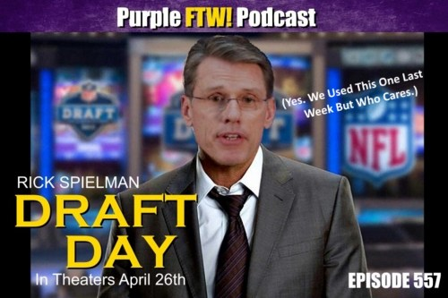 Purple FTW! Podcast: Draft Day feat. Michael Kist (ep. 547)