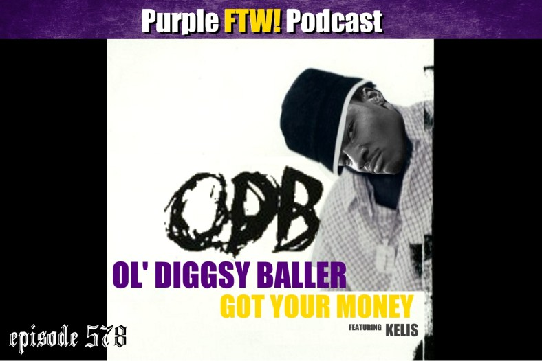 Purple FTW! Podcast: Hey, Diggsy, Baby I Got Your Money feat. @JReidDraftScout + Joel Corry (ep. 578)