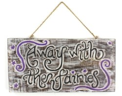 away-with-the-fairies-sign