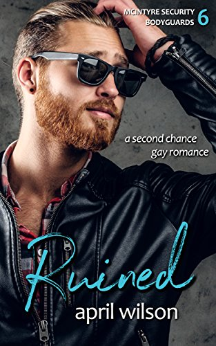Ruined: (McIntyre Security Bodyguard Series – Book 6)