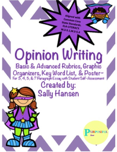https://www.teacherspayteachers.com/Product/Opinion-Writing-Rubrics-Graphic-Organizers-CCSS-Aligned-for-Grades-3rd-5th-2846638
