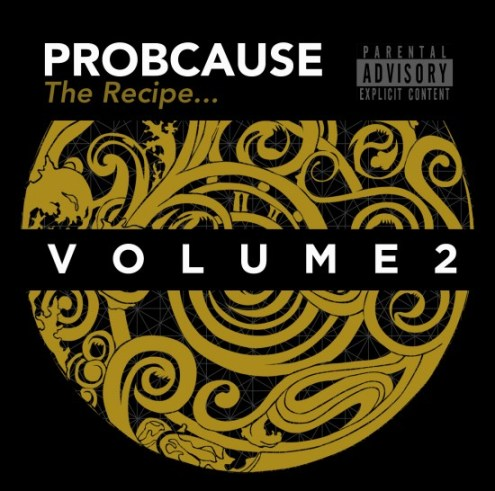 ProbCause The Recipe Vol. 2