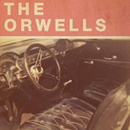 The Orwells - Who Needs You