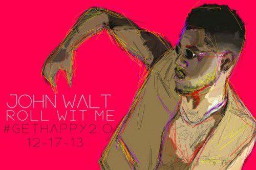 John Walt Roll WIt Me