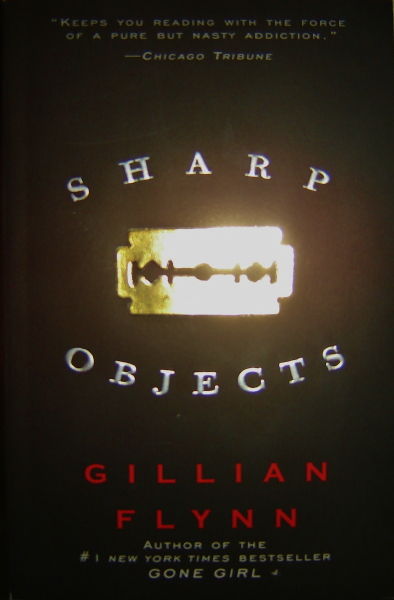 Fun Books To Read: Sharp Objects