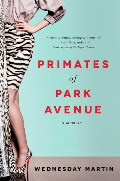 Fun Books To Read: Primates of Park Avenue