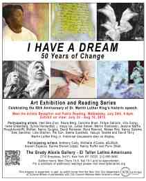 7-24 I Have a Dream Exhibition El Taller Latino Americano