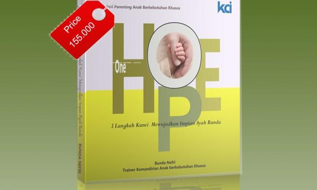 One Hope, 3 Langkah Kunci Mewujudkan Impian Ayah dan Ibu