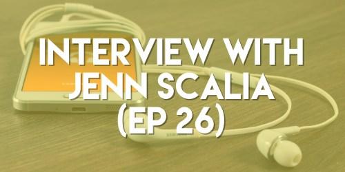 Interview with Jenn Scalia