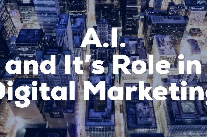 A.I. and It's Role in Digital Marketing