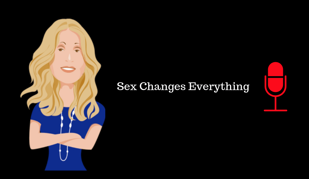 002: Sex Changes Everything