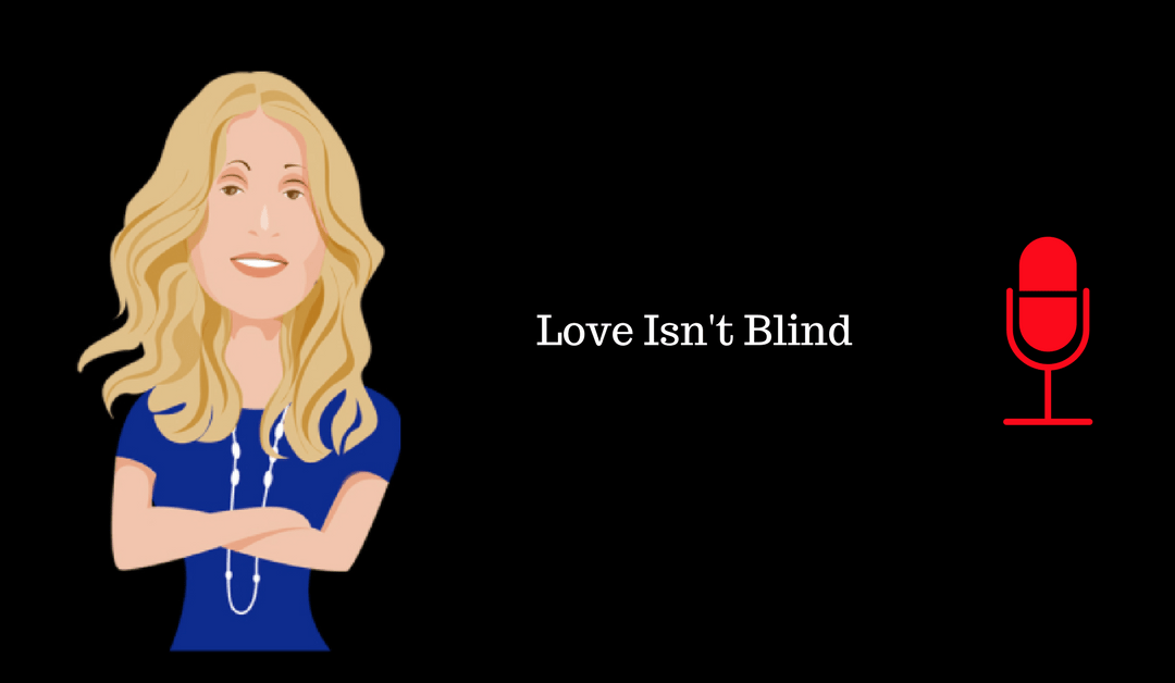 011: Love Isn't Blind