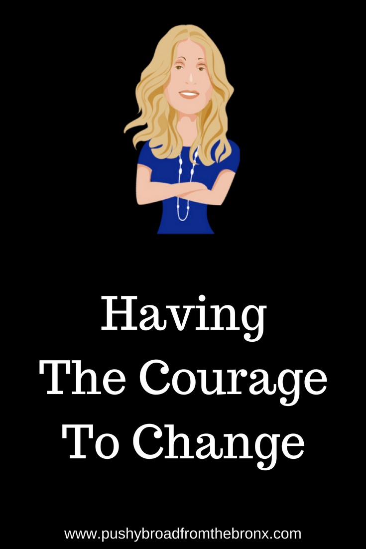 Why are we so afraid to change? Should it take courage to change? Look around you, everything changes! And yet, when we try to change ourselves, we get scared. Here\'s how to change that. #personaldevelopment #personalgrowth #makeachange #personalgrowth #changeyourlife #mindset