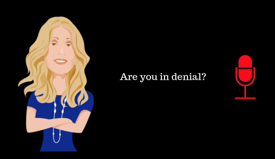 043: Are You In Denial?