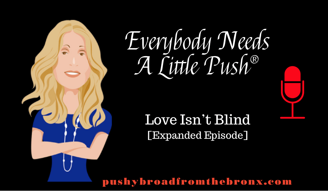 Love Isn't Blind (Expanded Episode)
