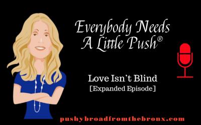 Love Isn't Blind (Expanded Episode)