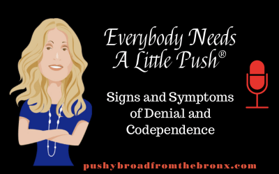 Signs and Symptoms of Denial and Codependence