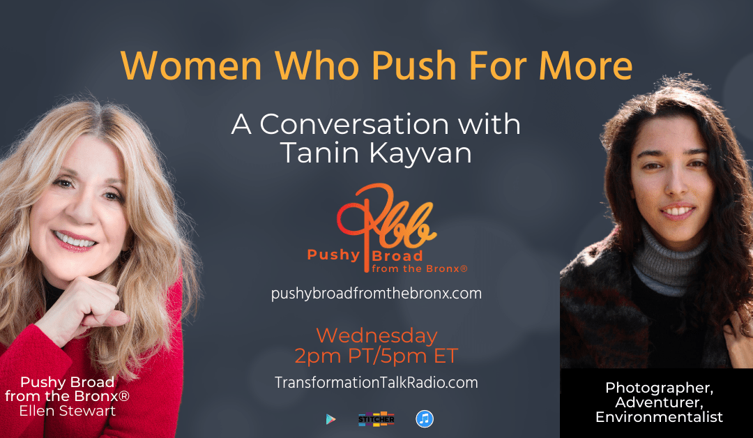 A Conversation with Tanin Kayvan | Women Who Push For More
