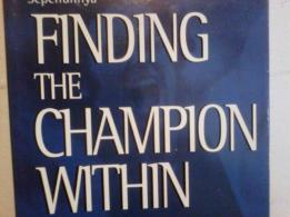 Finding The Champion Within