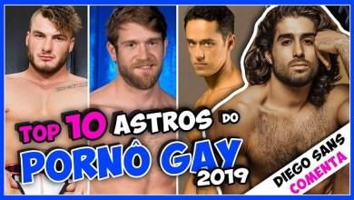 Photo of DIEGO SANS comenta 10 ASTROS do PORNÔ GAY + BUSCADOS em 2019