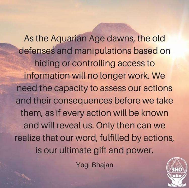 Age of aquarius, yogi bhajan, truth, disclosure, consciousness