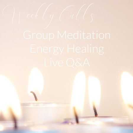 wellness call, group healing, group meditation, healing calls, affordable energy healing