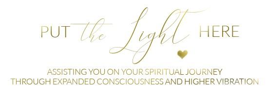 put the light here, spiritual coaching, spiritual journey, higher consciousness, higher vibration