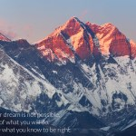believe in your dreams, sabotage, power of dreams, himalayas, yogic masters, life coaching