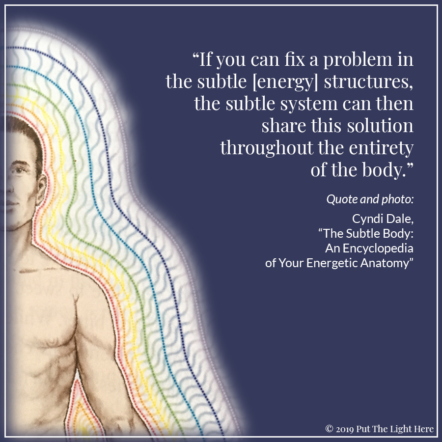 cyndi dale, all matter is energy, energy body, human aura, reiki