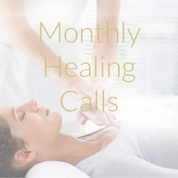 Monthly Healing Calls