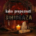kako prepoznati sihirbaza