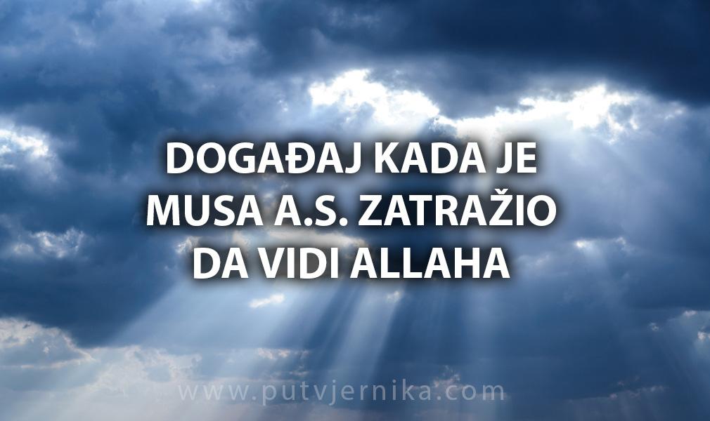 Kada je Musa zatražio da vidi Allaha