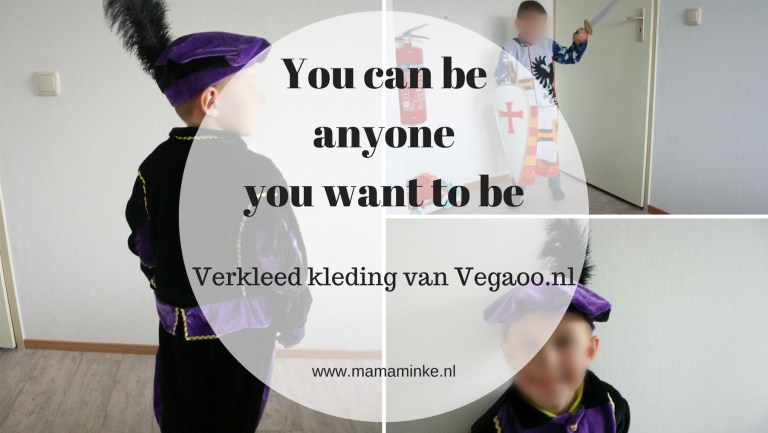 Verkleedkleding: You can be anything you want!