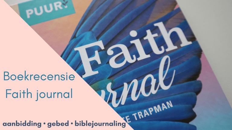 Faith journal • aanbidding • gebed • biblejournaling