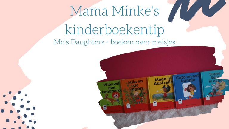 Kinderboekentip: Mo's Daughters met boeken over meisjes
