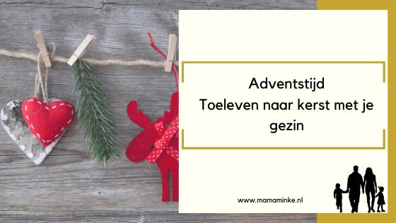Adventstijd: Toeleven naar kerst met je gezin