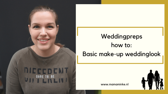 Weddingpreps: basic make-up look voor je bruiloft